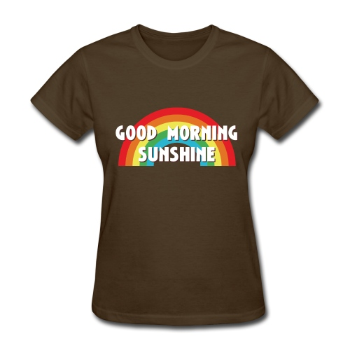 Women's - Good Morning Sunshine - Women's T-Shirt