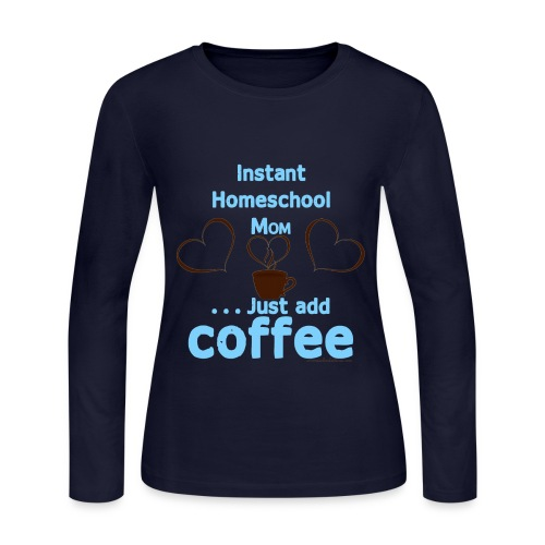 Homeschool Mom Coffee - Women's Long Sleeve Jersey T-Shirt