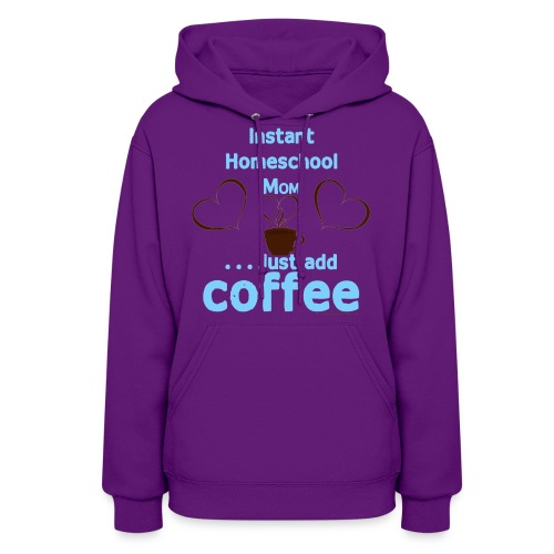 Homeschool Mom Coffee - Women's Hoodie