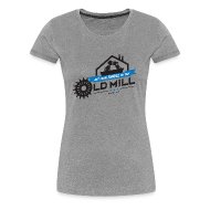 Women's T-Shirts ~ Women's Premium T-Shirt ~ Old Mill Women's T-Shirt