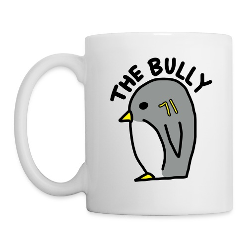 The Bully Mug - Coffee/Tea Mug