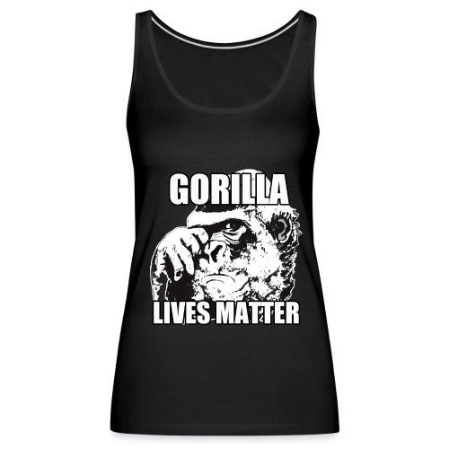 Gorilla lives matter - Women's Premium Tank Top