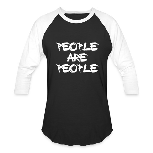 People Are People - Baseball T-Shirt