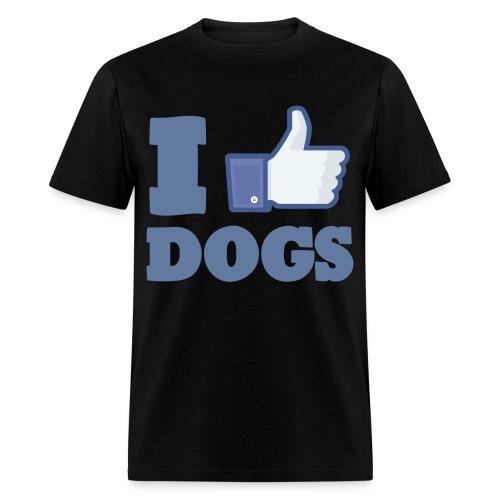 I LIKE DOGS - Men's T-Shirt