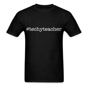 #techyteacher (men's-black) - Men's T-Shirt