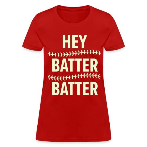Hey Batter, Batter WHITE Flat Print Womens - Women's T-Shirt