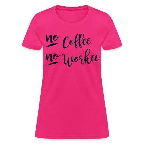 No Coffee, No Workee BLACK GLITTER Print, Womens - Women's T-Shirt