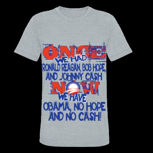 Once We Had Reagan... Shirt - Unisex Tri-Blend T-Shirt