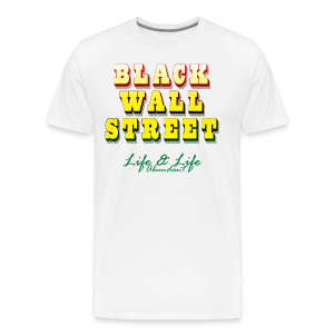 LLA - Black Wall Street - Men's - Men's Premium T-Shirt