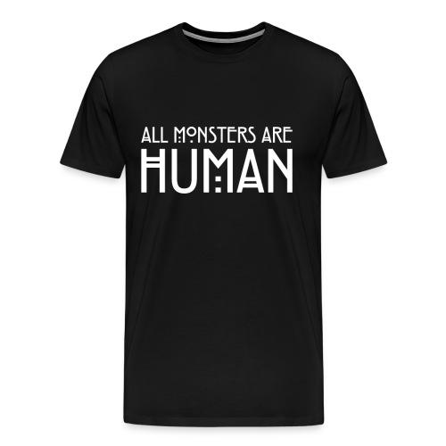 Mens All monsters are human Tee - Men's Premium T-Shirt