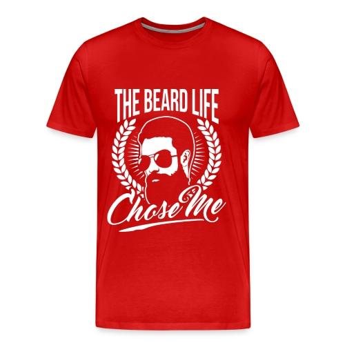 The Beard Life Chose Me - Men's Premium T-Shirt