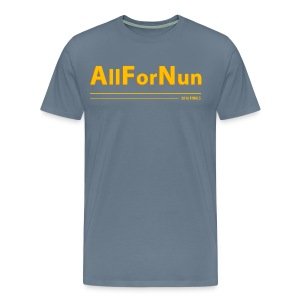 Cavs vs Golden State All For Nun T-Shirt - Men's Premium T-Shirt