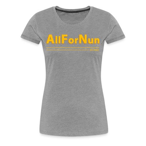 Cavs vs Golden State All For Nun T-Shirt - Women's Premium T-Shirt