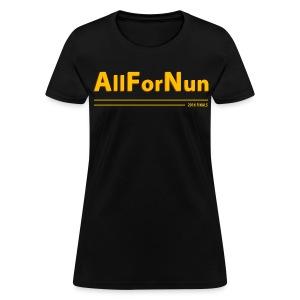 Cavs vs Golden State All For Nun T-Shirt - Women's T-Shirt