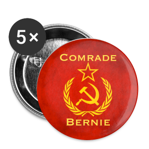 Comrade Bernie - Large Buttons