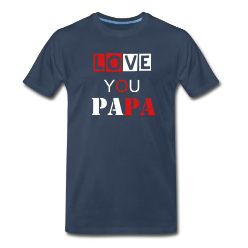 Love papa T-shirt - Men's Premium T-Shirt