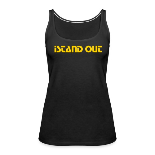 iStand OUT Tanktop - Women's Premium Tank Top