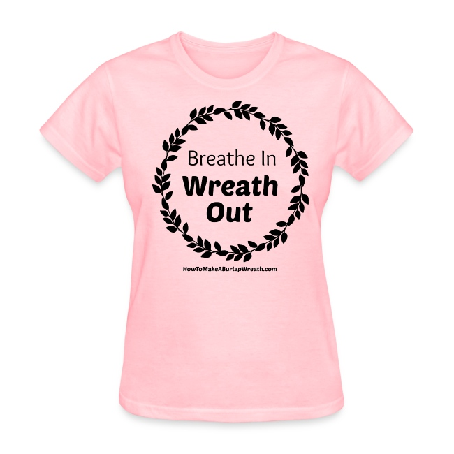 Breathe In Wreath Out Classic - Pink
