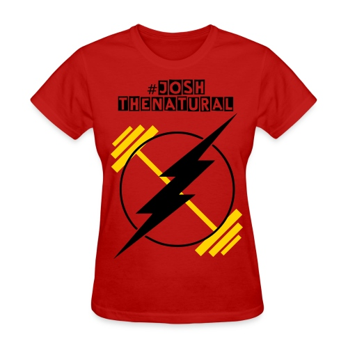 Josh The Natural Weightlifter Ladies' Tee - Women's T-Shirt