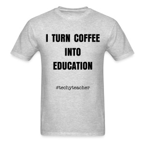 coffee into education - men's - Men's T-Shirt