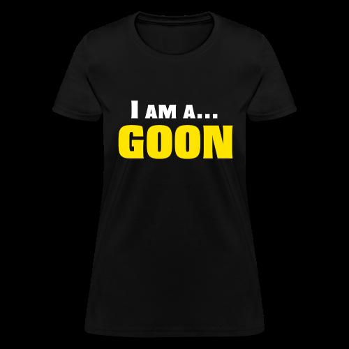 I am a GOON - Women - Women's T-Shirt