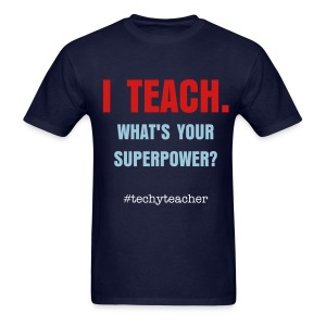 I TEACH - men's - Men's T-Shirt