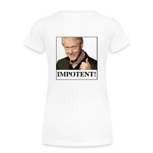 Impotent! - Women's Premium T-Shirt