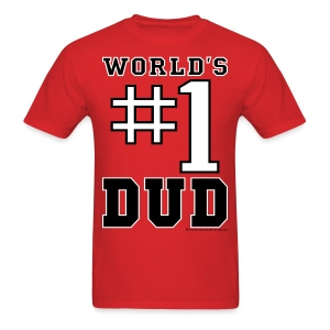 DUD DAD - Men's T-Shirt
