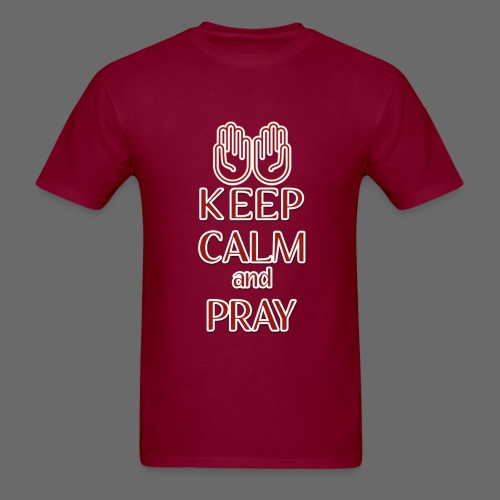 Keep Calm and Pray - Men's T-Shirt