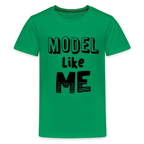 Model Like Me Kids Tshirt - Kids' Premium T-Shirt