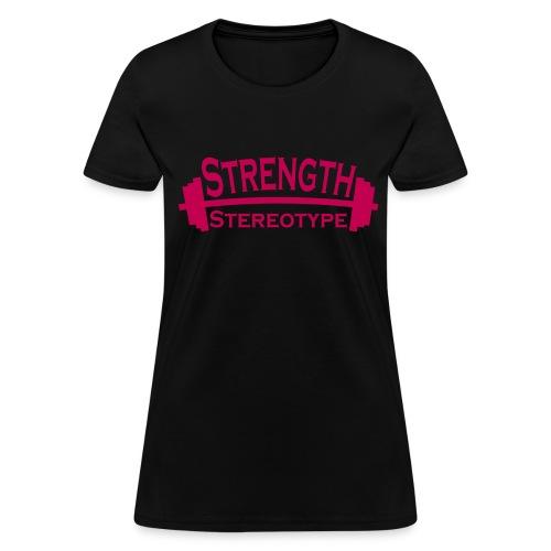 Strength over Stereotype Women's T-Shirt (Pink Design) - Women's T-Shirt