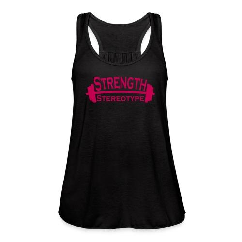 Strength over Stereotype Women's Tanktop (Pink Design) - Women's Flowy Tank Top by Bella