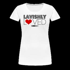 Lavishly Loved Design 2 Women's Premium T-Shirt - Women's Premium T-Shirt