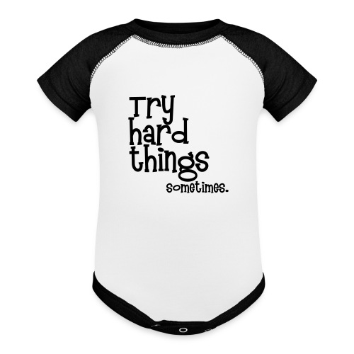 Try Hard Things   - Contrast Baby Bodysuit