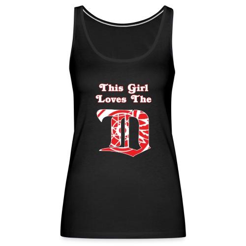This Girl Loves the D - Tank1 - Women's Premium Tank Top