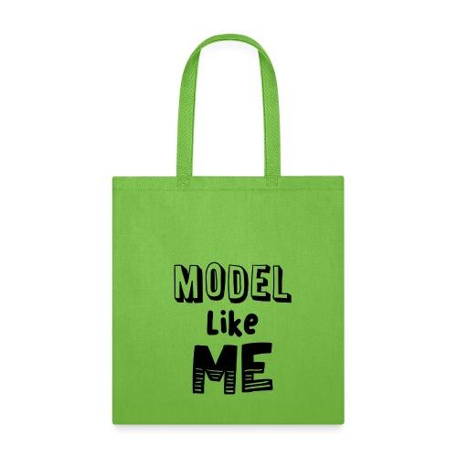 Model Like Me Tote - Tote Bag