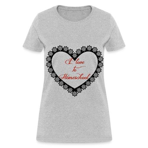 Love to homeschool - Women's T-Shirt