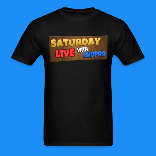 SATURDAY LIVE with LnDPro Man's T-Shirt - Men's T-Shirt
