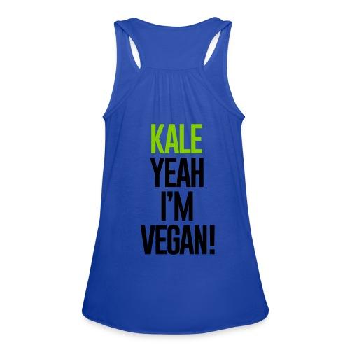 Kale yeah I'm Vegan - Women's Flowy Tank Top by Bella