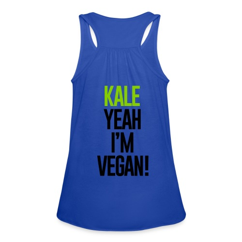 Kale yeah I'm Vegan - Women's Flowy Tank Top by Bella