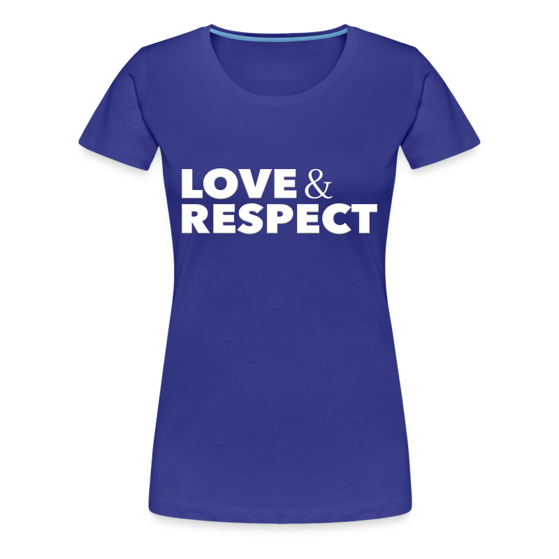 Love & Respect - Women's Premium T-Shirt