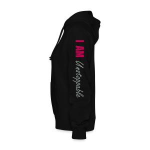 I AM UNSTOPPABLE  - Women's Hoodie