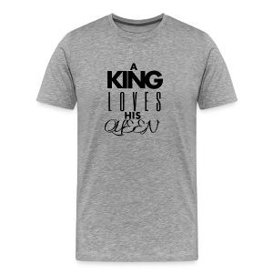 A king loves his queen - Men's Premium T-Shirt