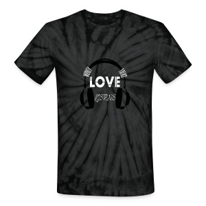 Money Talks  Love Listens  - Unisex Tie Dye T-Shirt