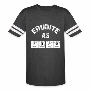Erudite As Fuck T-Shirts - Vintage Sport T-Shirt