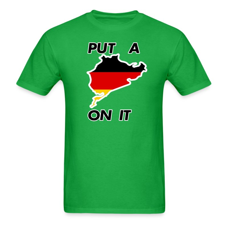 put a nurburgring on it t shirt spreadshirt