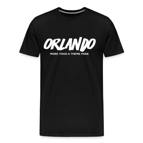 Orlando: More Than A Theme Park - Men's Premium T-Shirt