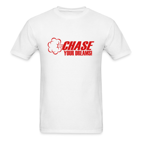 Chase Your Dreams - Men's T-Shirt