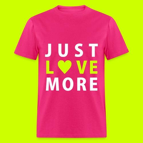 Just Love More Tee in Hot Pink - Men's T-Shirt