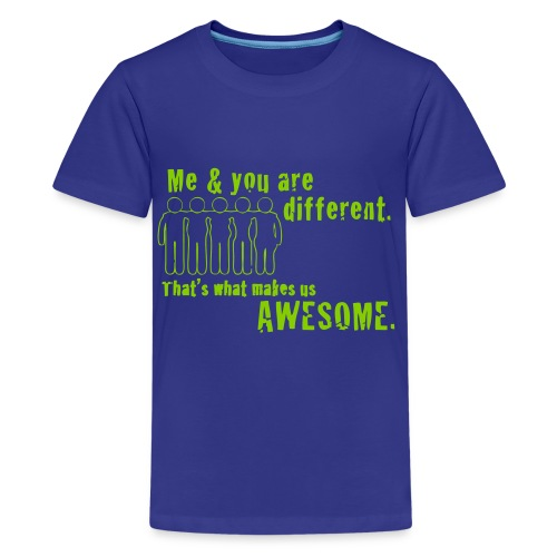 You and Me Are Different Kids Tee - Kids' Premium T-Shirt